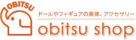 ドールやフィギュアの素体、アクセサリー:obtsu shop|オビツ・ショップ